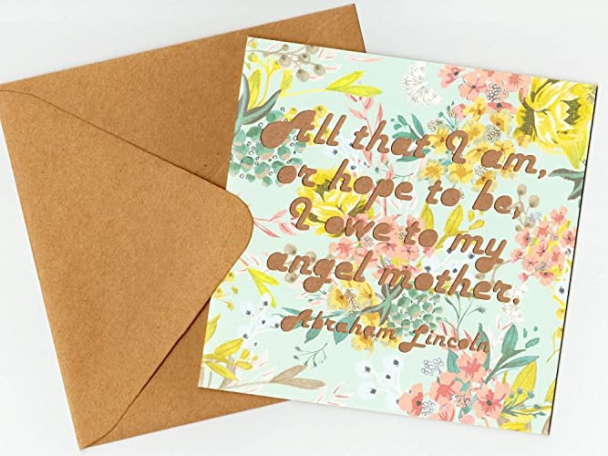 Amazon mothers day mothers birthday greeting card abraham mothers day mothers birthday greeting card abraham lincoln quote all that i am m4hsunfo