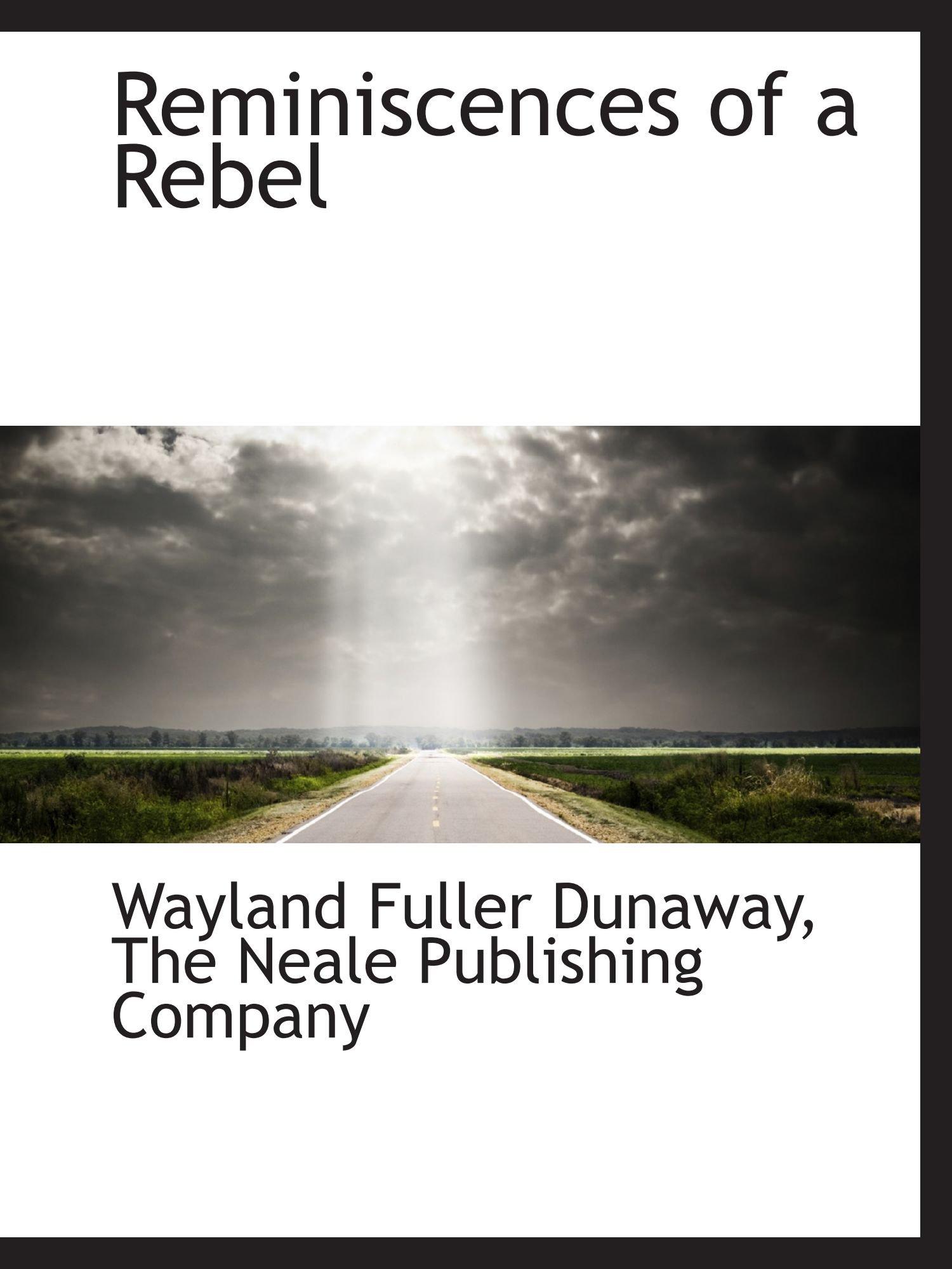 Download Reminiscences of a Rebel PDF