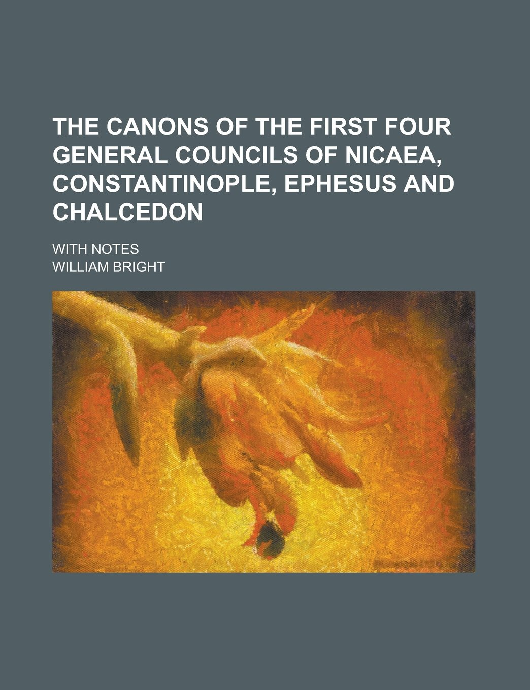 Download The canons of the first four general councils of Nicaea, Constantinople, Ephesus and Chalcedon; with notes pdf epub