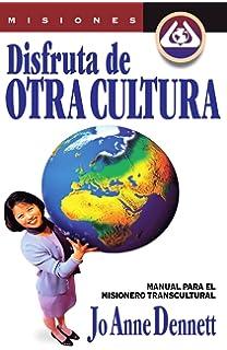 Disfruta de otra cultura (Spanish Edition)