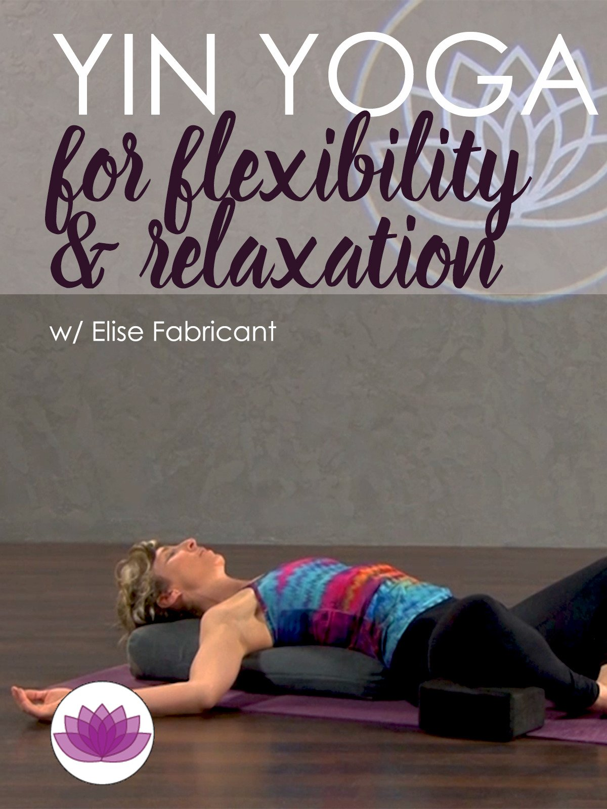 Yin Yoga for Flexibility and Relaxation on Amazon Prime Video UK