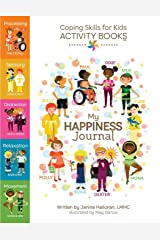 Coping Skills for Kids Activity Books: My Happiness Journal Paperback