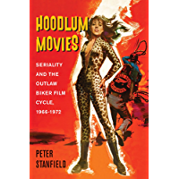 Hoodlum Movies: Seriality and the Outlaw Biker Film