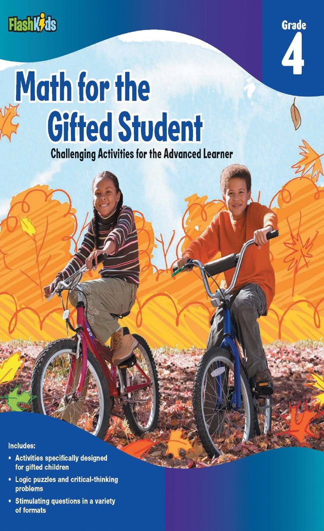 Math for the Gifted Student: Challenging Activities for the Advanced ...