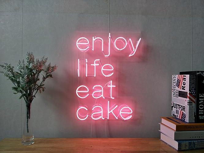 Enjoy Life Eat Cake Real Glass Neon Sign For Bedroom Garage Bar Man Cave  Room Home