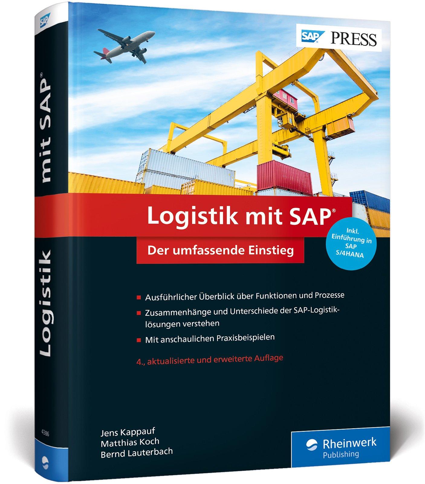 Logistik mit SAP: Umfassender Überblick über alle Logistikfunktionen von SAP SCM und SAP ERP, inkl. Einführung in SAP S/4HANA (SAP PRESS) Gebundenes Buch – 29. Mai 2017 Jens Kappauf Matthias Koch Bernd Lauterbach 3836243865