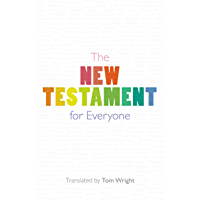 The New Testament for Everyone: With New Introductions, Maps and Glossary of Key Words (English Edition)