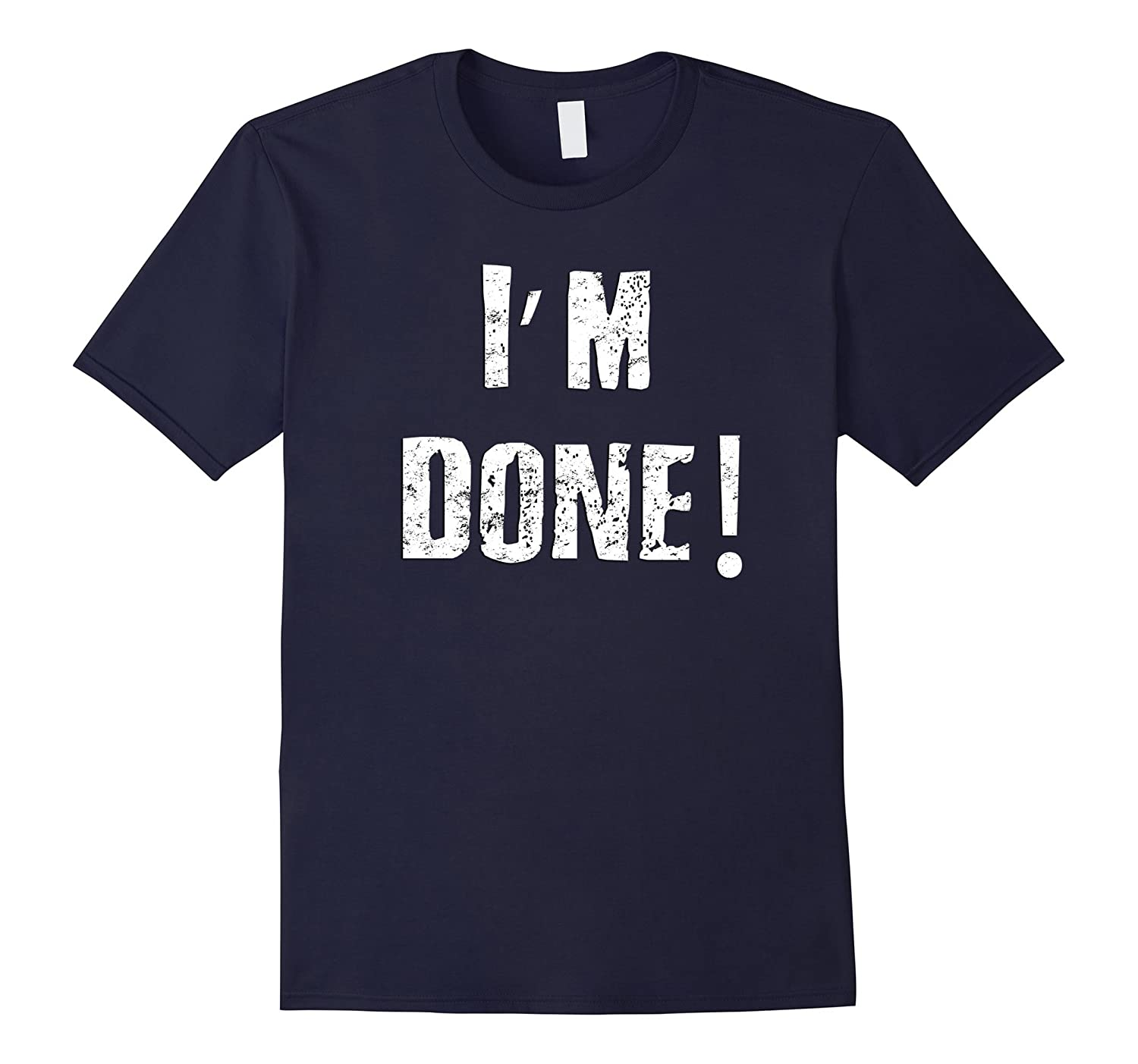 IM DONE Graduation Tee Shirt-Vaci