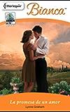La promesa de un amor (Miniserie Bianca)