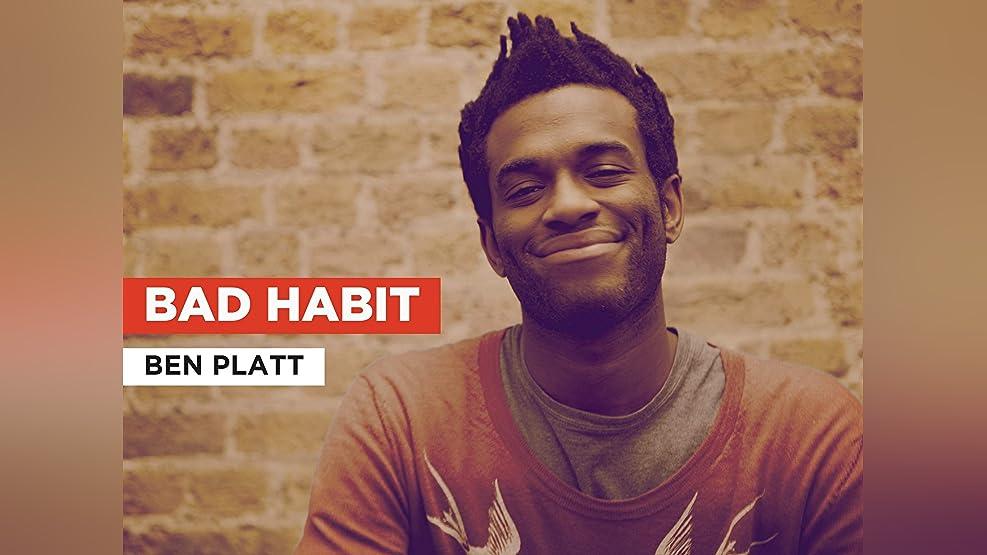 Bad Habit in the Style of Ben Platt