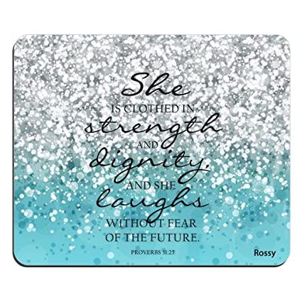 Bible Verse Blue Sparkles Glitter Pattern Rectangle Mouse Pad Christian  Quotes She is Clothed with Strength and Dignity and Laughs without Fear of  the ...
