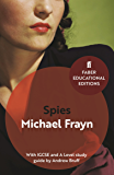Spies: With IGCSE and A Level study guide (Faber Educational Editions Book 3)