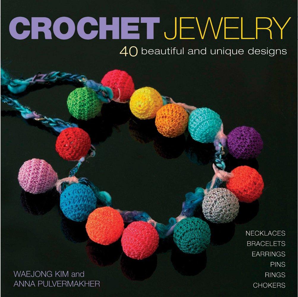 Crochet Jewelry Waejong Kim 9781596680357 Amazon Books
