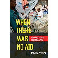 When There Was No Aid: War and Peace in Somaliland
