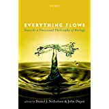 Everything Flows: Towards a Processual Philosophy of Biology