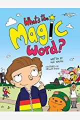 What's The Magic Word? Kindle Edition