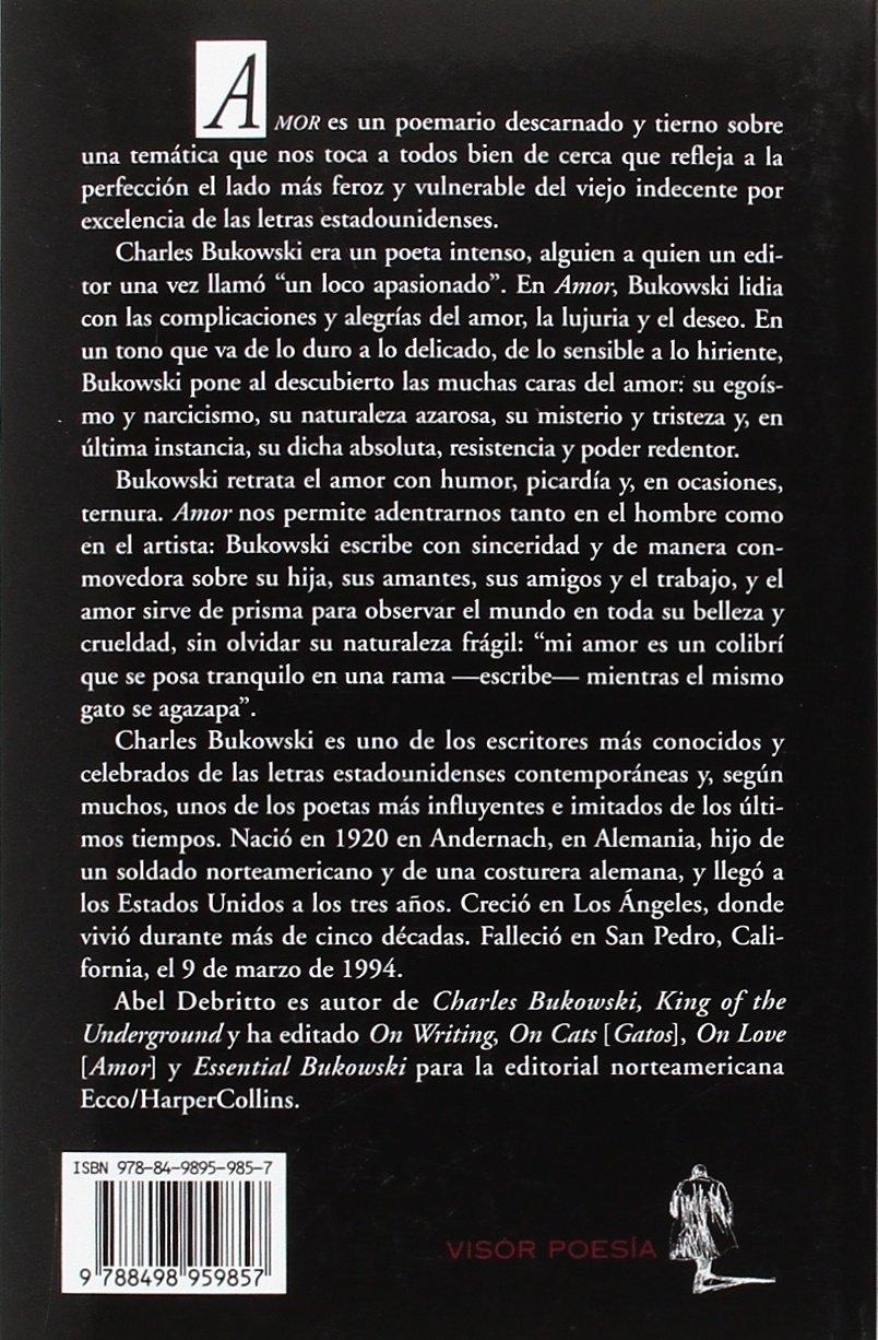 Amor: 985 (visor de Poesía): Amazon.es: Bukowski, Charles, Debrito ...