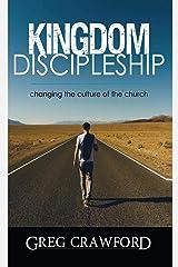 Kingdom Discipleship Kindle Edition