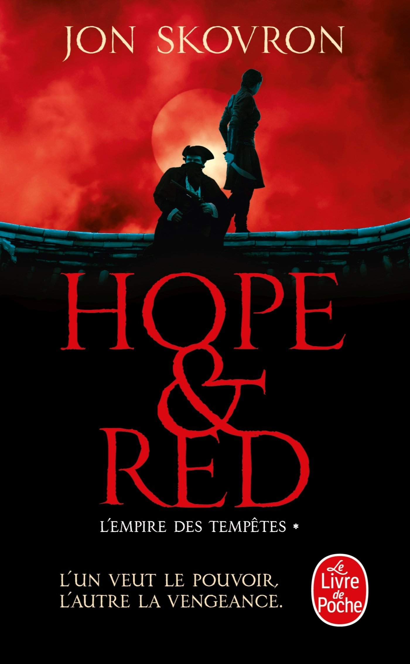Amazon.fr - Hope and Red (L'Empire des tempêtes, Tome 1) - Skovron ...