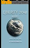 Liberty 2041: Episode Book 1