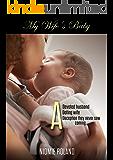 My Wife's Baby: BWWM Romance