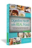 Digestive Health with REAL Food: A Practical