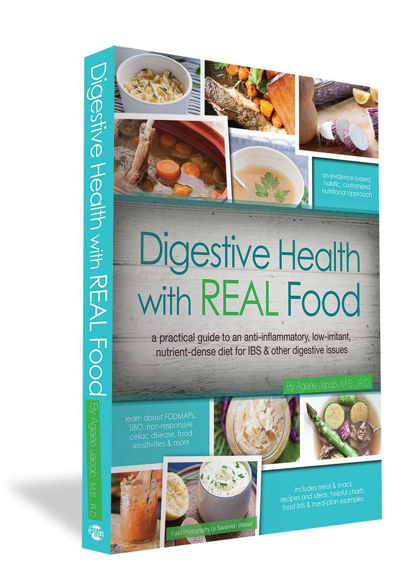Digestive Health with REAL Food: A Practical Guide to an Anti ...
