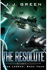 The Resolute (Star Legend Book 4) Kindle Edition