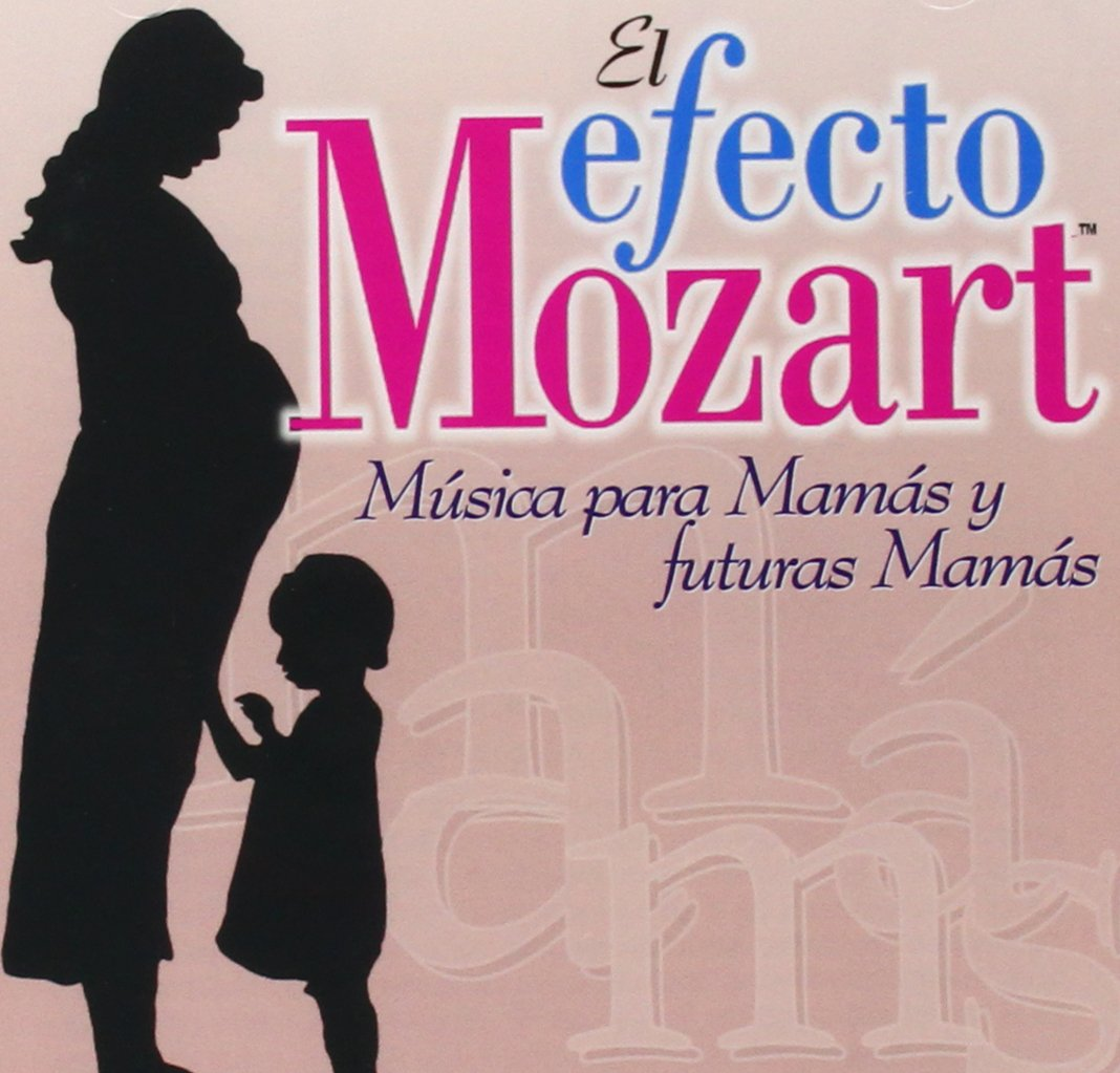 Efecto Mozart: Musica Para Mamas & Futuras / Various by Alliance