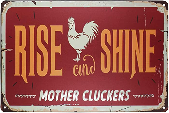 TISOSO Rise and Shine Mother Cluckers White Chicken Retro Vintage Metal Tin Signs Farm Decorative Country Home Decor Signs Gift 8