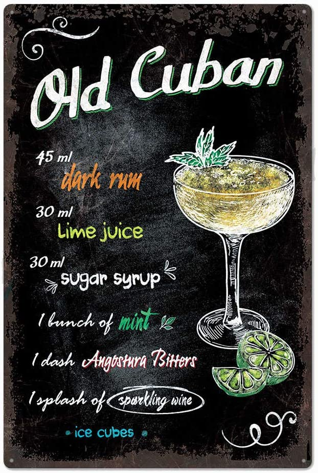Original Vintage Design Old Cuban Cocktail Recipe Tin Metal Signs Wall Art, Gas Thick Tinplate Print Poster Wall Decoration Bar/Kitchen (Old Cuban, 8x12 Inches (20x30 cm))