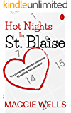 Hot Nights in St. Blaise: The complete calendar collection