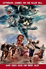 Catfurnado, Zombies and One Killer Doll Kindle Edition