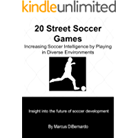 20 Street Soccer Games: Increasing Soccer Intelligence by Playing in Diverse Environments