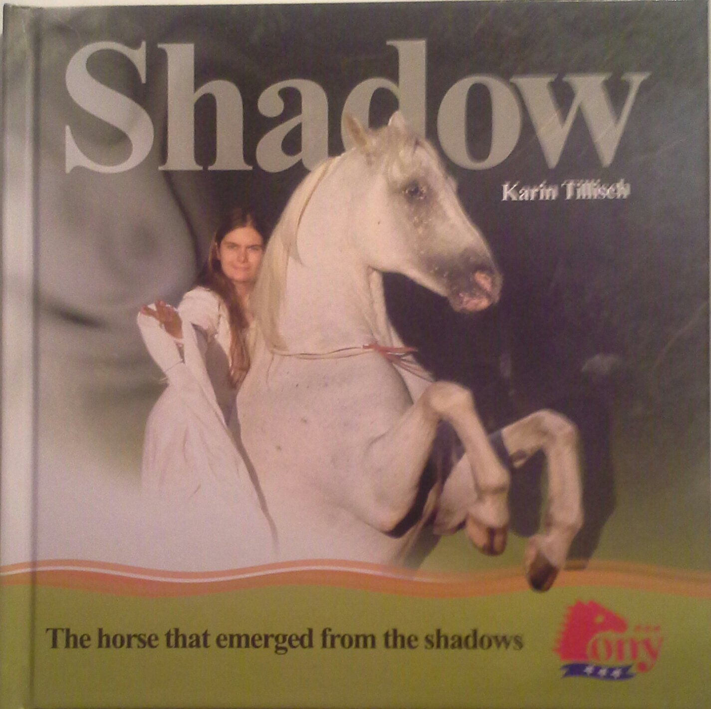 Shadow: The Horse That Emerged from the Shadows