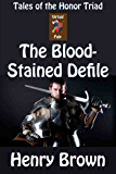 The Bloodstained Defile (Tales of the Honor Triad)
