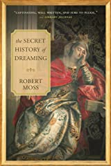 The Secret History of Dreaming Paperback