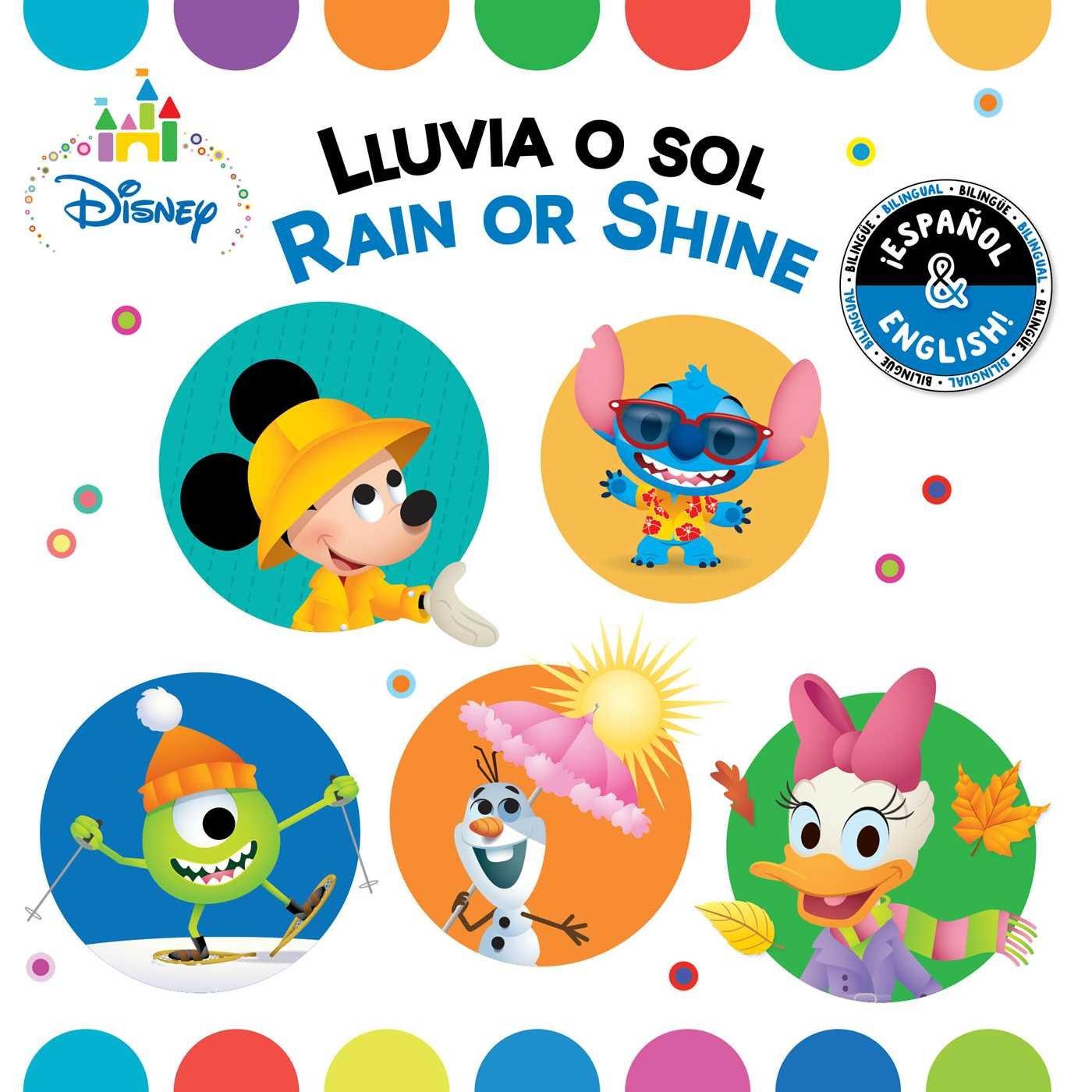 Amazon.com: Rain or Shine / Lluvia o sol (English-Spanish) (Disney Baby) (Disney Bilingual) (9781499807936): Stevie Stack, Laura Collado Piriz: Books