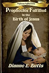 Prophecies Fulfilled in the Birth of Jesus (Prophecies Fulfilled Series) Paperback