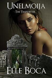 Unelmoija: The Timeshifter (Weeia Book 4)