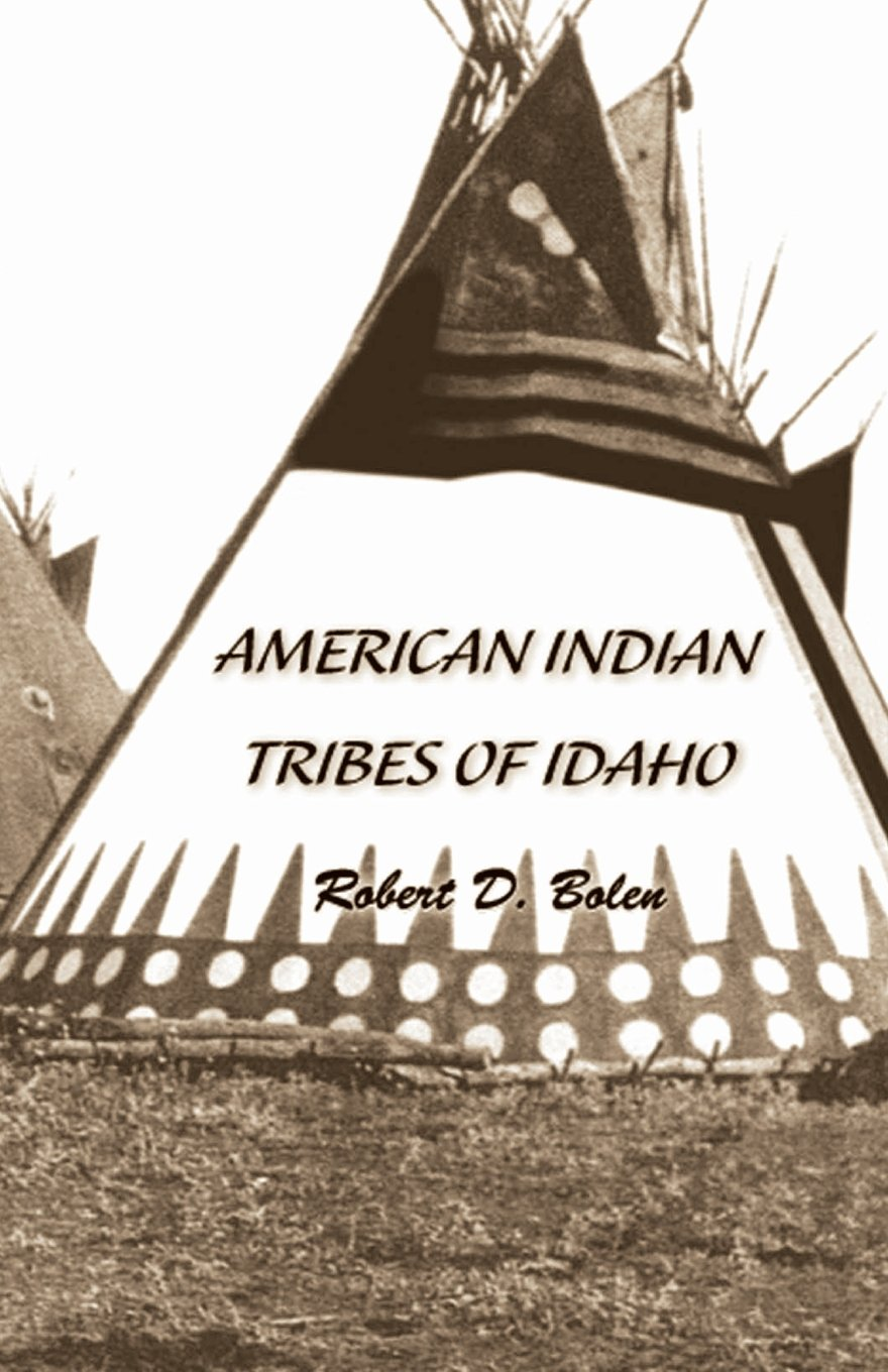''American Indian Tribes of Idaho''
