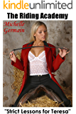 The Riding Academy - Strict Lessons for Teresa