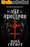The Age of Apollyon (The Age of Apollyon Trilogy Book 1)