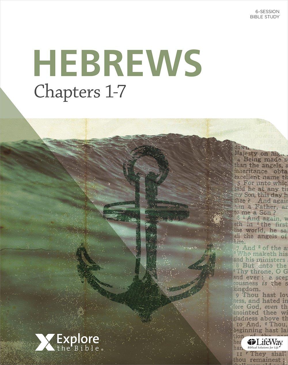 Download Explore the Bible: Hebrews: Chapters 1-7 - Bible Study Book pdf epub