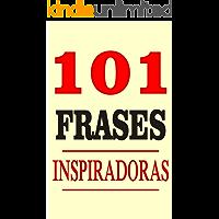 101 Frases inspiradoras