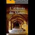 L'Abbazia dei Misteri Vol.1: 1. Andreas e il ciclo della verità (MondiSegreti Vol. 6)