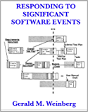 Responding to Significant Software Events (Quality Software Book 4)