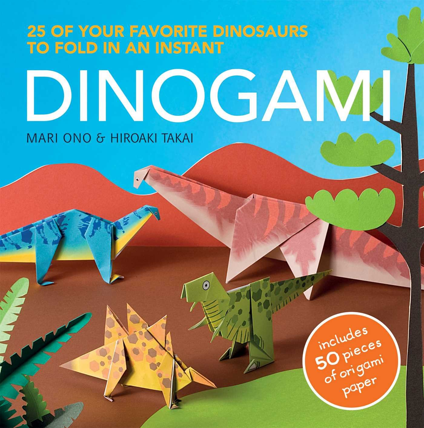 Dinogami 25 Of Your Favourite Dinosaurs To Fold In An Instant Mari Diagram Dinosaur Origami Create Stunning Models On Ono Hiroaki Takai 9781908170958 Books