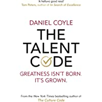 The Talent Code: Greatness isn't born. It's grown
