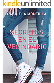 Secretos en el Vecindario (Spanish Edition)
